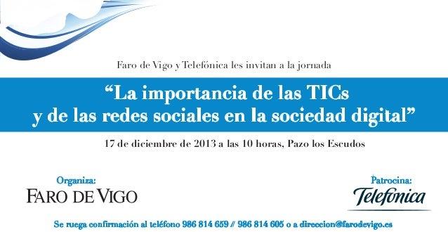 """Faro de Vigo y Telefónica les invitan a la jornada  """"La importancia de las TICs y de las redes sociales en la sociedad dig..."""