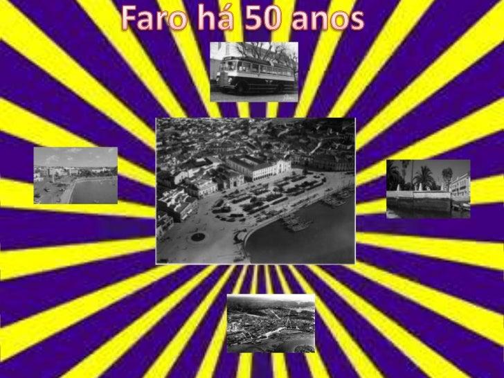 Faro há 50 anos<br />