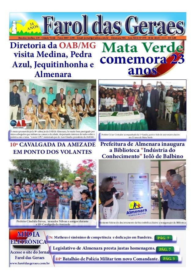 Rua das Azelias, 139 - Cidade Verde - Fone: 8807-1298 - Email: jornalfg@yahoo.com.br - Almenara/MG - Ano XIIII Nº 199 - 30...