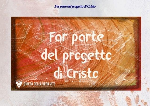 Far parte del progetto di Cristo