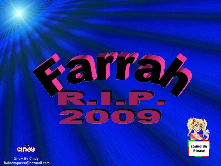 Farrah 7 14 09