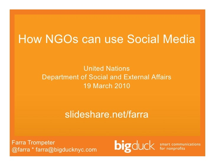 How NGOs can use Social Media                        United Nations           Department of Social and External Affairs   ...