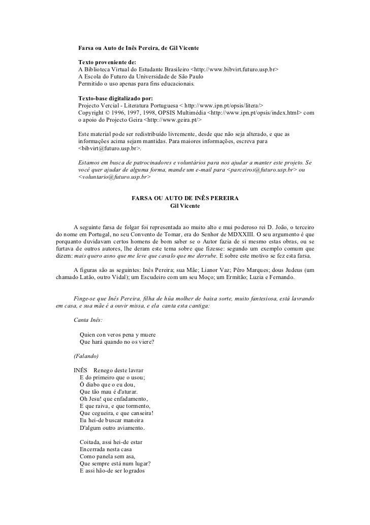 Farsa ou Auto de Inês Pereira, de Gil Vicente        Texto proveniente de:        A Biblioteca Virtual do Estudante Brasil...