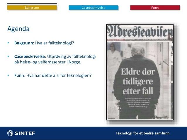 Forebygging av fallskader hos eldre: IoT-løsninger i et sosio-teknisk perspektiv Slide 2