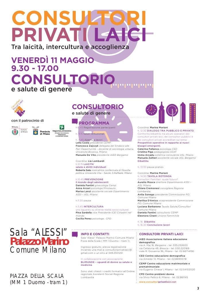 CONSULTORIPRIVATI LAICITra laicità, intercultura e accoglienzaVENERDÌ 11 MAGGIO9.30 - 17.00CONSULTORIOe salute di genere  ...