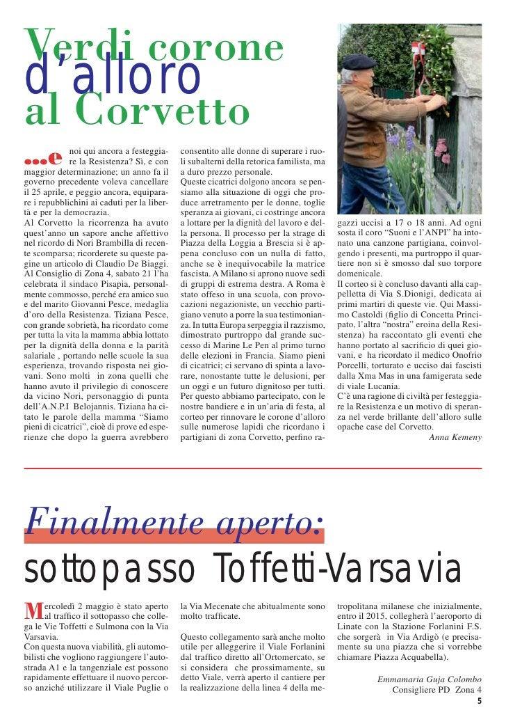 Verdi coroned'alloroal Corvetto…e            noi qui ancora a festeggia-              re la Resistenza? Sì, e conmaggior d...
