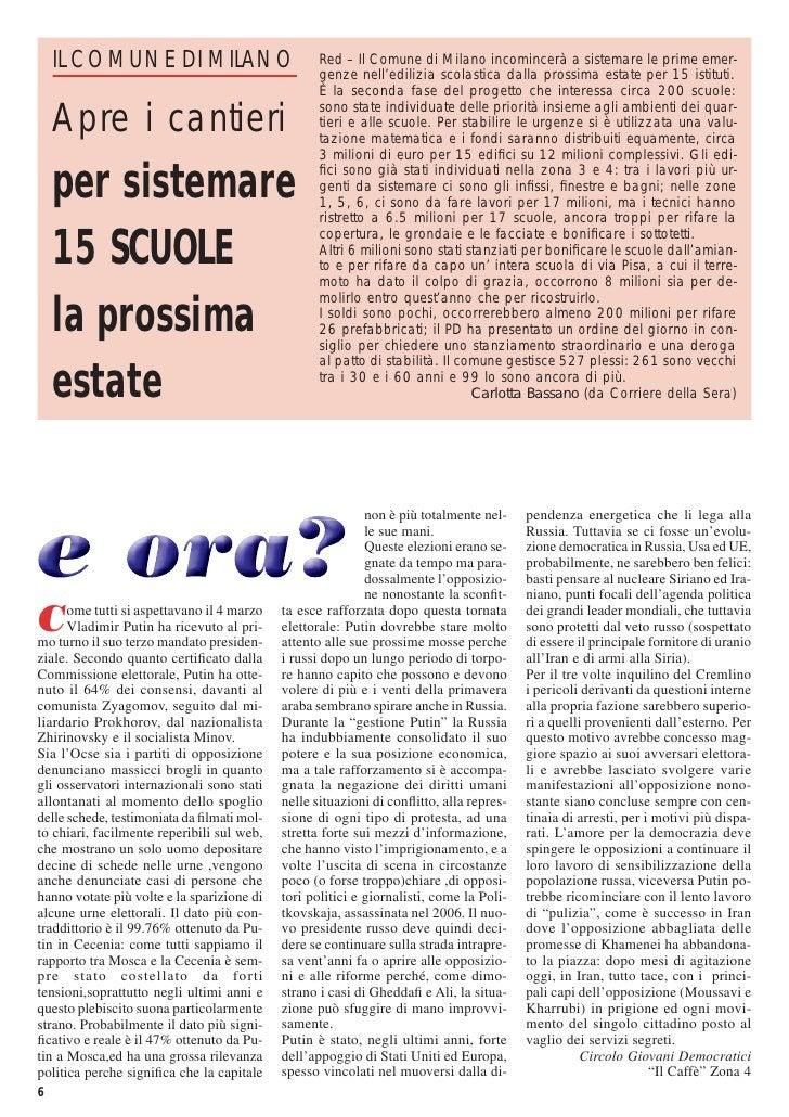 IL COMUNE DI MILANO                           Red – Il Comune di Milano incomincerà a sistemare le prime emer-            ...