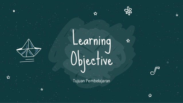 Learning Objective Tujuan Pembelajaran