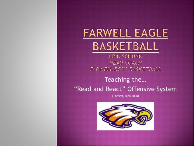 """Teaching the… """"Read and React"""" Offensive System (Torbett, Rick 2008)"""