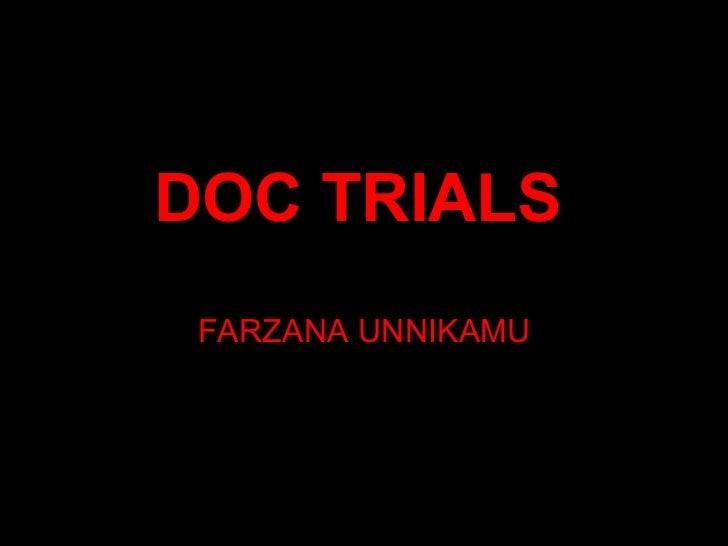 DOC TRIALS   FARZANA UNNIKAMU