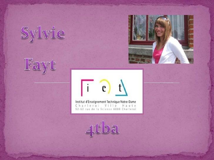Sylvie<br />Fayt<br />4tba<br />