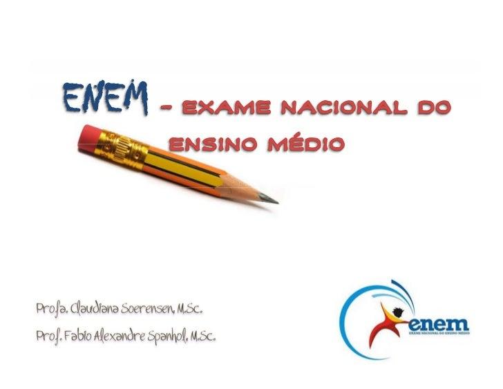 ENEM  http://www.enem.inep.gov.br/                                 2