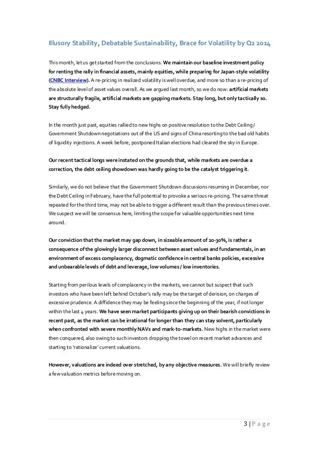 Illusory Stability, Debatable Sustainability, Brace for Volatility by Q2 2014 This month, let us get started from the conc...