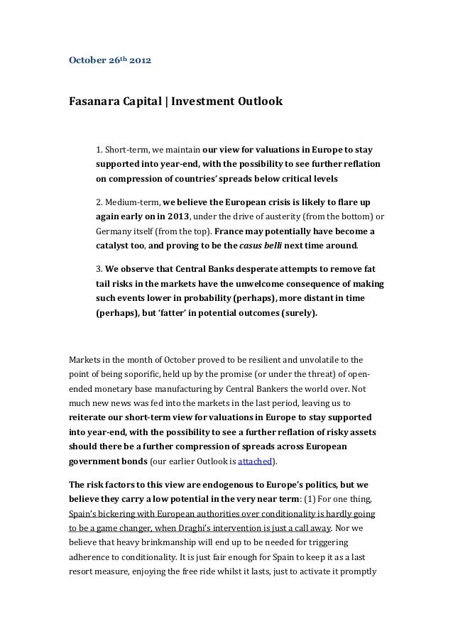 October 26th 2012Fasanara Capital | Investment Outlook       1. Short-term, we maintain our view for valuations in Europe ...