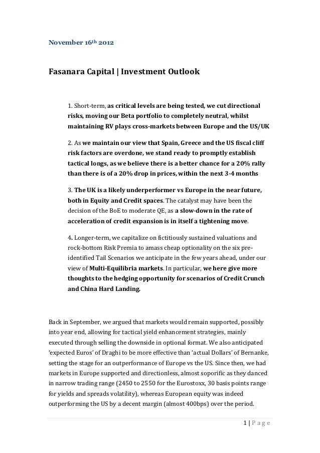 November 16th 2012Fasanara Capital | Investment Outlook       1. Short-term, as critical levels are being tested, we cut d...