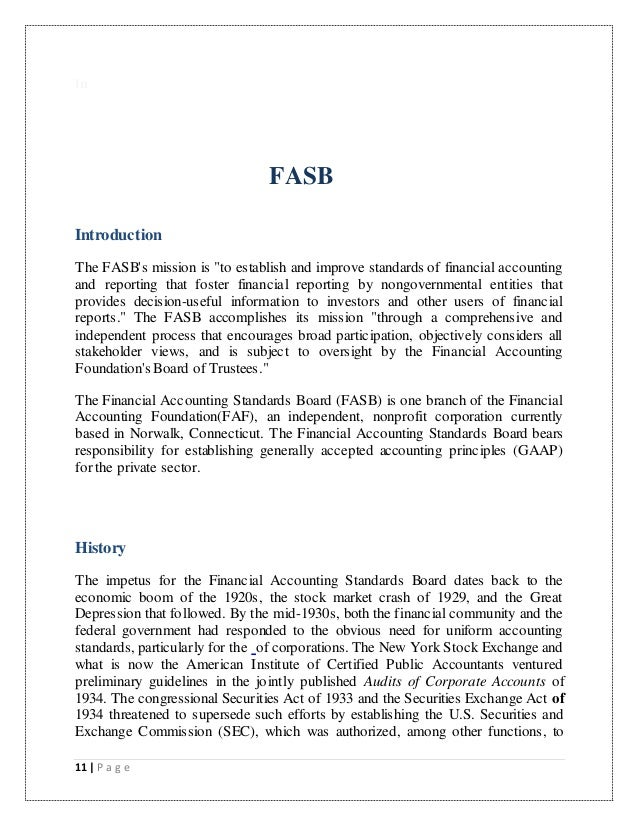 accounting the financial accounting standards board Financial accounting standards board (fasb) definition a nongovernment  group of seven members assisted by a large research staff which is responsible  for.