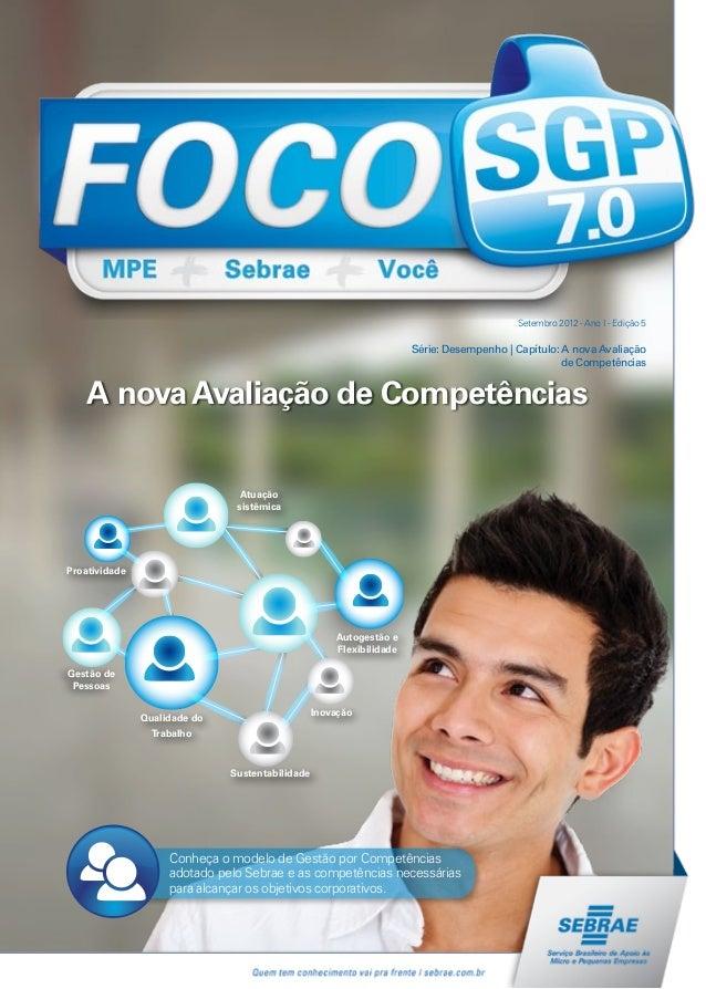 Setembro 2012 - Ano I - Edição 5Série: Desempenho | Capítulo: A nova Avaliaçãode CompetênciasA novaAvaliação de Competênci...