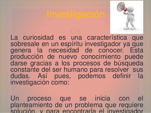 Etapa Sensorial                  Es el tiempo en el que determinamosnuestros intereses investigativos conbase en cuestion...