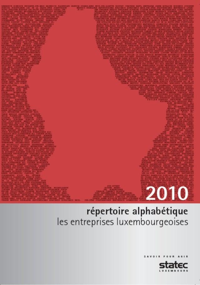 Au Luxembourg, le STATEC est responsable de la classification des entreprises par activité économique. Des informations su...