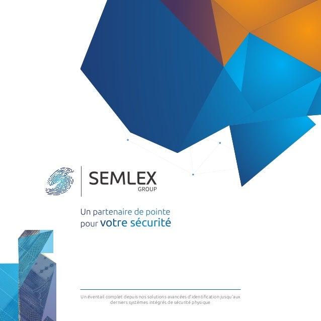 Un éventail complet depuis nos solutions avancées d'identification jusqu'aux derniers systèmes intégrés de sécurité physiq...