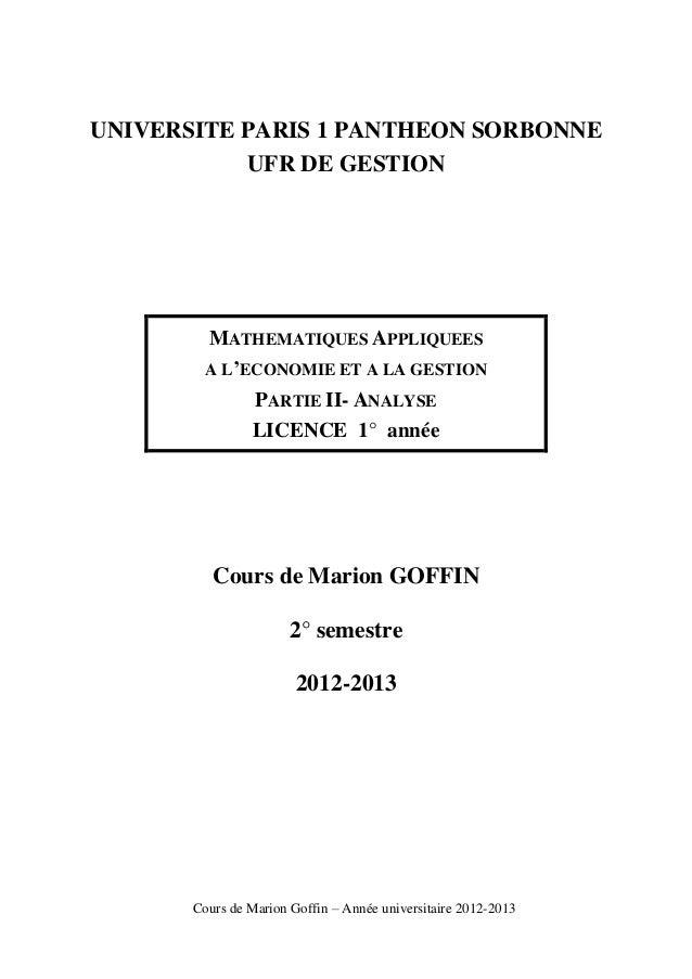 UNIVERSITE PARIS 1 PANTHEON SORBONNE UFR DE GESTION  MATHEMATIQUES APPLIQUEES A L'ECONOMIE ET A LA GESTION PARTIE II- ANAL...