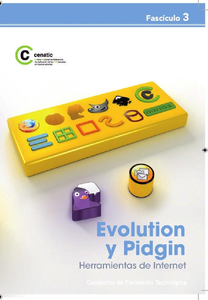 Evolution y Pidgin