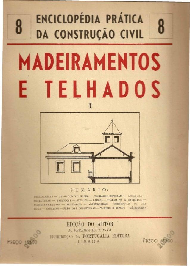 """RAM  ELHA  [IJ][[]  -"""""""" ~;: - TELHADOS VULGARES - TELHADOS ESPECIAIS - AS~A'l,(,RA -  :: - TAC.D,""""'19AS - Rl~CUES - LAROS ..."""