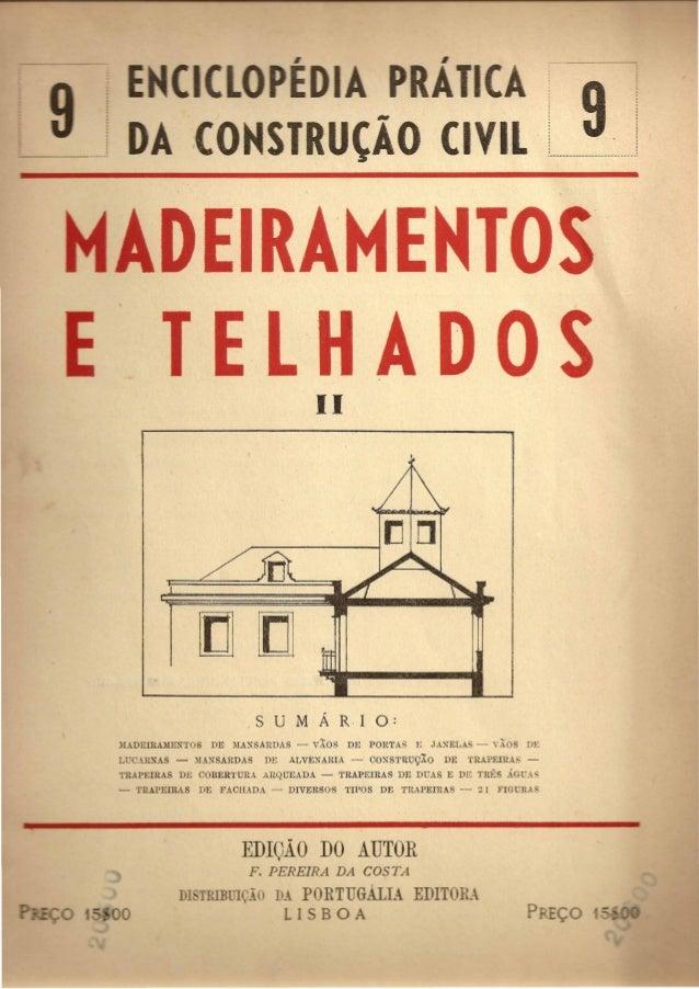 """TRutAO CIVIL 9  EIRAMEHTO  E L H AD 0 S II  lllDEIRAME~TOS DE MA~SARDAS - VAOS DE PORTAS E JA~ELAS - vXOS DE  L""""CCAIDUS - ..."""