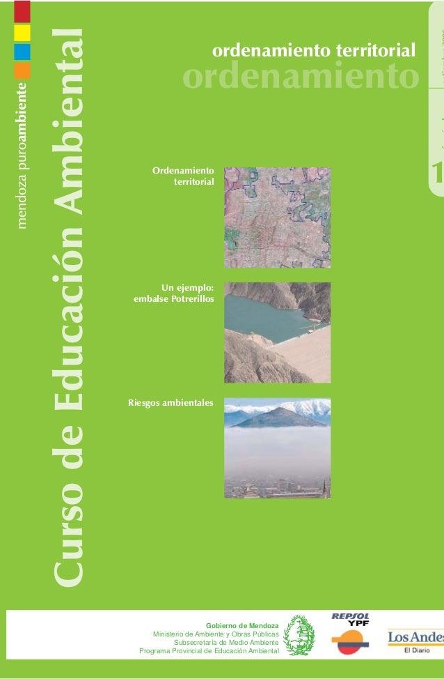 CursodeEducaciónAmbiental ordenamiento territorial ordenamiento 1 Gobierno de Mendoza Ministerio de Ambiente y Obras Públi...