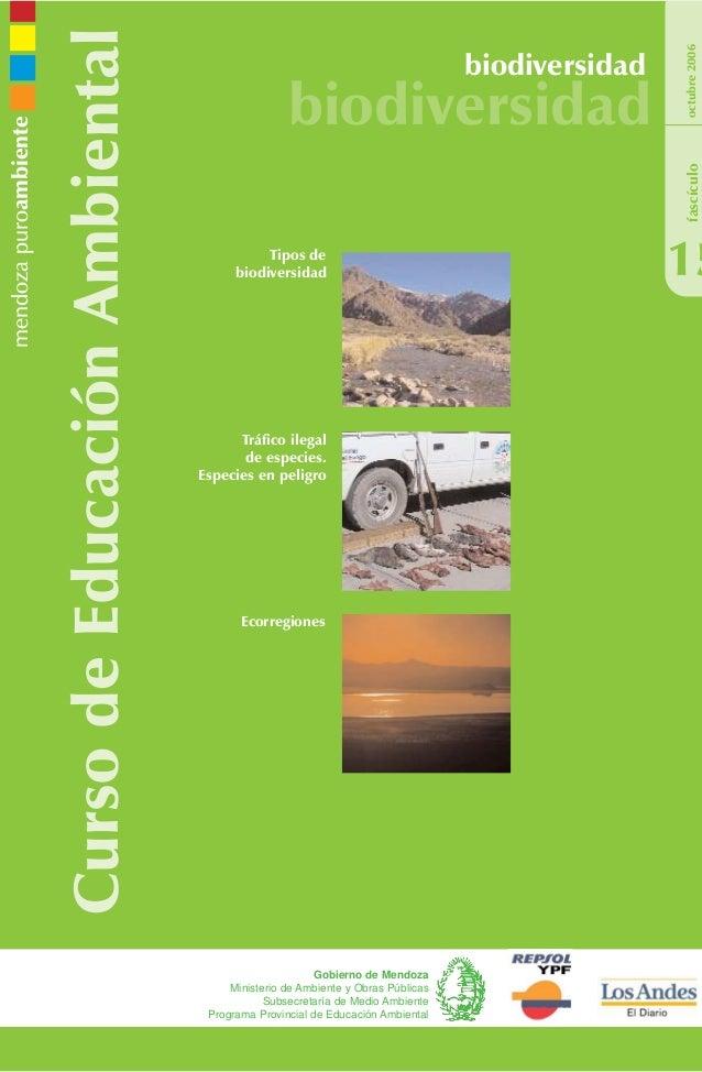 CursodeEducaciónAmbiental biodiversidad biodiversidad 15 octubre2006 Gobierno de Mendoza Ministerio de Ambiente y Obras Pú...