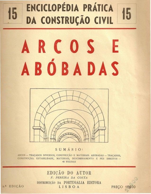 CICLOPEDIA PRAIIC  DA COHSIRUtl0 CIVIL  R ( 0 S E.  ABOBADAS  ARCOS - TRA<;:ADOS DIVERSOS, CONSTRU<;:AO E MATERIAlS. ABOBA...