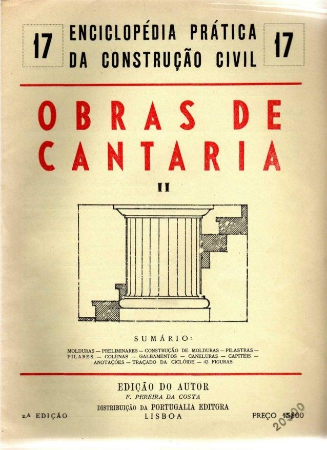 17 ENCICLOPÉDIA PRATICA  DA CONSTRUÇÃO CIVIL 17  Á S D E  C A K TA R l  II  S U M Á R I O :  MOLDURAS — PRELIMINARES — CON...