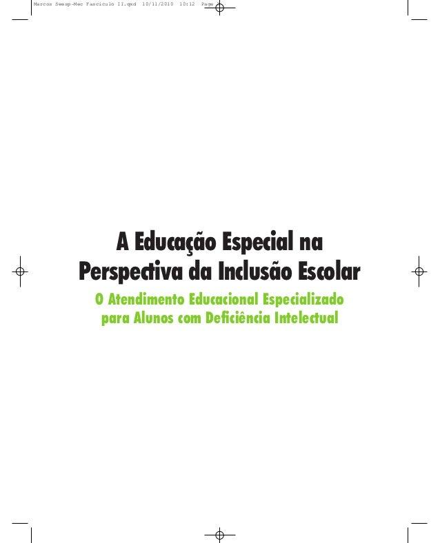 Marcos Seesp-Mec Fasciculo II.qxd   10/11/2010   10:12   Page 3                  A Educação Especial na              Persp...