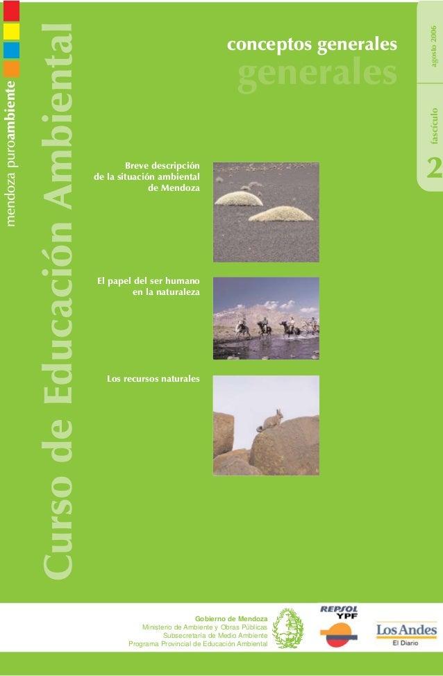 CursodeEducaciónAmbiental conceptos generales generales 2 Los recursos naturales agosto2006 Gobierno de Mendoza Ministerio...