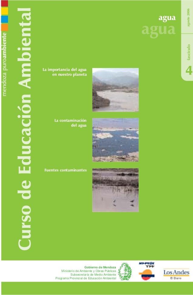 CursodeEducaciónAmbiental agua agua 4 Fuentes contaminantes agosto2006 Gobierno de Mendoza Ministerio de Ambiente y Obras ...