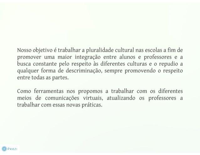 Pluralidade Cultural dentro das Escolas