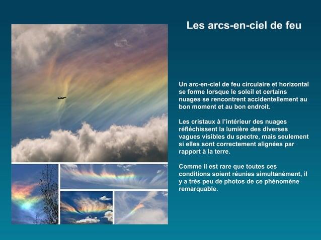 Les arcs-en-ciel de feuUn arc-en-ciel de feu circulaire et horizontalse forme lorsque le soleil et certainsnuages se renco...