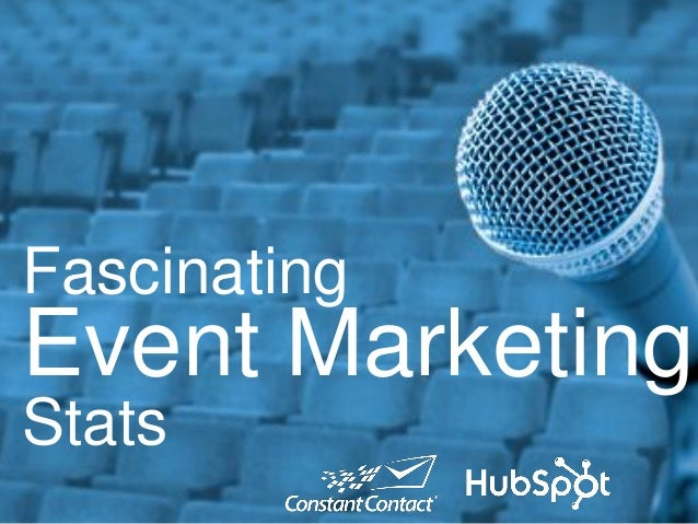 Fascinating  Event Marketing Stats
