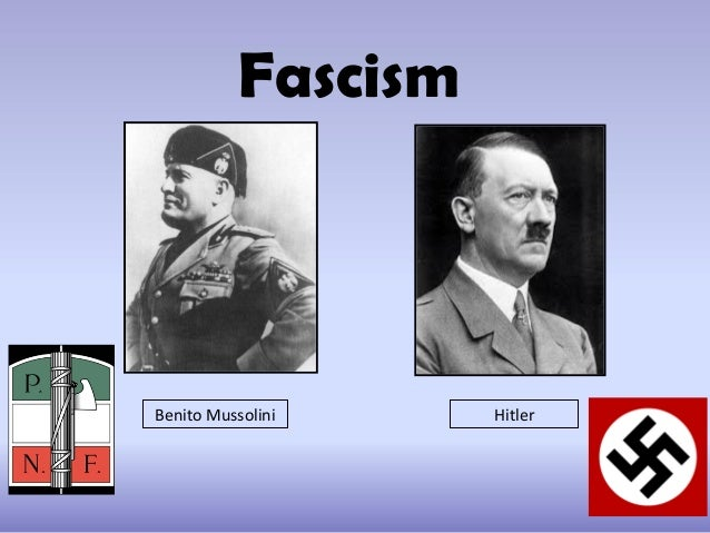 Fascism Benito Mussolini Hitler