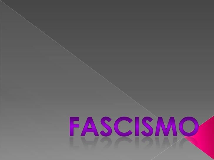    El fascismo no es capitalista ni comunista, ya que    el fascismo sería una idea totalmente original;    sin embargo e...