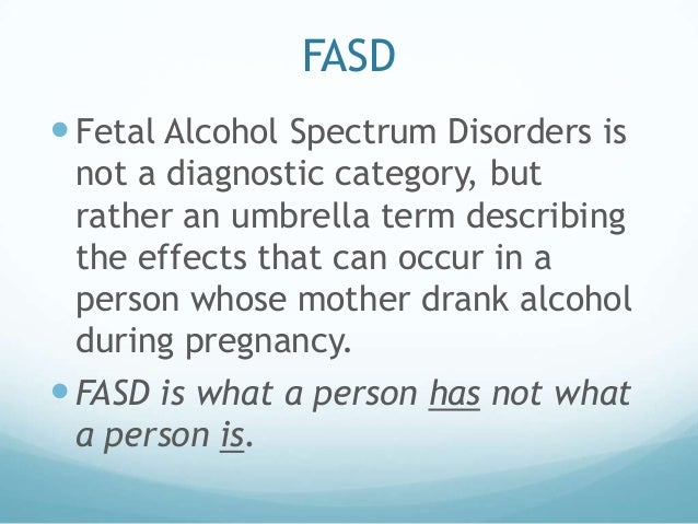 an overview and an analysis of the alcohols influence during the pregnancy Summary studies on the prevalence of alcohol use during pregnancy and/or  fas were omitted if they  this uncertainty is especially true given that there are  some other factors at play that might influence a fetus's vulnerability to the  and  meta-analysis on alcohol prevalence in pregnancy (crd42016033835) and for.