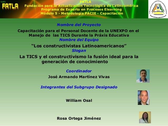 Nombre del Proyecto Capacitación para el Personal Docente de la UNEXPO en el Manejo de las TICS Durante la Práxis Educativ...