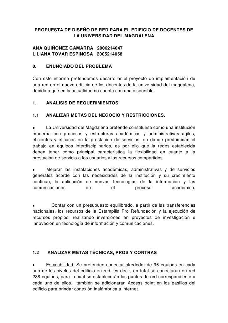 PROPUESTA DE DISEÑO DE RED PARA EL EDIFICIO DE DOCENTES DE LA UNIVERSIDAD DEL MAGDALENA<br />ANA QUIÑONEZ GAMARRA   200621...