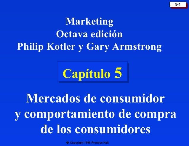 5-1                                            5-1           Marketing        Octava ediciónPhilip Kotler y Gary Armstrong...