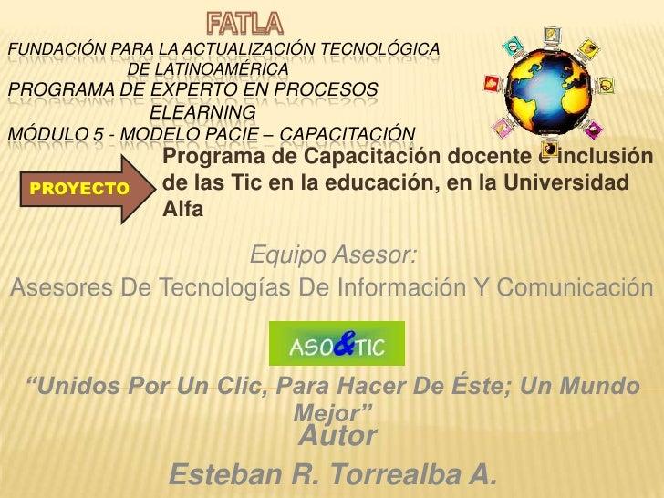 FATLAFundación para la Actualización Tecnológica                           de Latinoamérica  Programa de Experto en Proces...