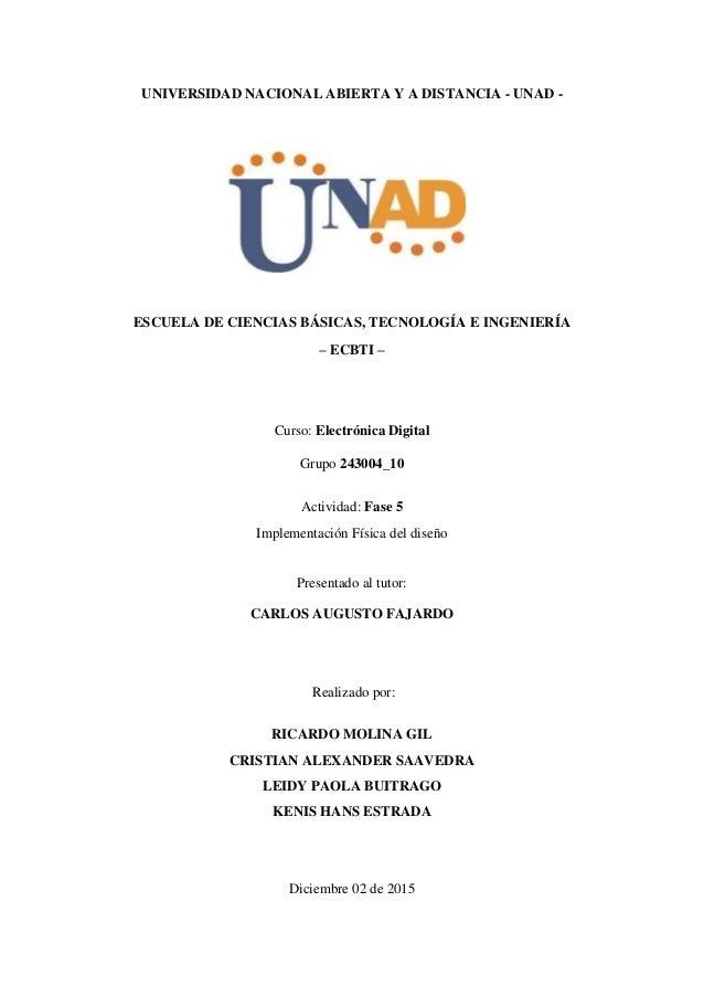 UNIVERSIDAD NACIONAL ABIERTA Y A DISTANCIA - UNAD - ESCUELA DE CIENCIAS BÁSICAS, TECNOLOGÍA E INGENIERÍA – ECBTI – Curso: ...