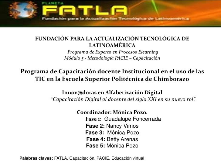 FUNDACIÓN PARA LA ACTUALIZACIÓN TECNOLÓGICA DE LATINOAMÉRICA<br />Programa de Experto en Procesos ElearningMódulo 5 - Met...