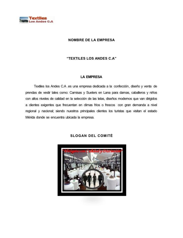 """NOMBRE DE LA EMPRESA                             """"TEXTILES LOS ANDES C.A""""                                      LA EMPRESA ..."""
