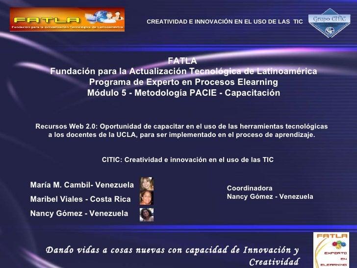 FATLA  Fundación para la Actualización Tecnológica de Latinoamérica Programa de Experto en Procesos Elearning Módulo 5 - M...
