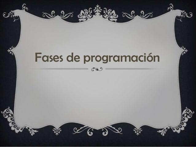 Fases de programación
